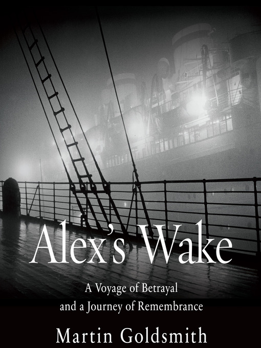 Book cover: Alex's Wake: The Voyage of the St. Louis and a Grandson's Journey to Redemption