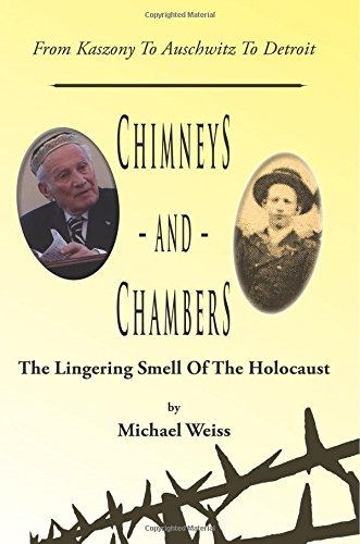 Chimneys and Chambers: the Lingering Smell of the Holocaust